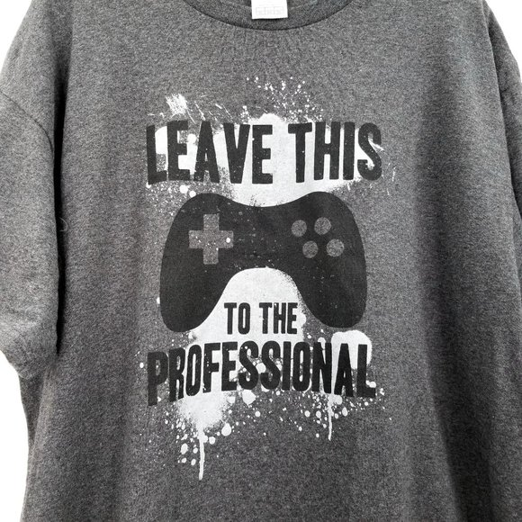 Gamer TShirt Leave this to Professional Gamer Tee